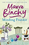 Minding Frankie by Maeve Binchy front cover