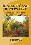 Instant Cash Buyers List