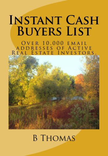 Instant Cash Buyers List: Over 10, 000 email addresses of Active