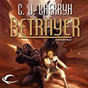 Betrayer: Foreigner Sequence 4, Book 3 | C. J. Cherryh