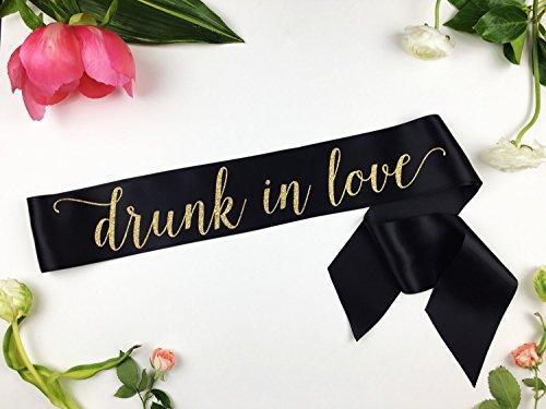 Drunk in Love Bachelorette Sash, The Bride Sash, Bachelorette Sash, Bride to Be Sash, Bridal Sash, Bachelorette Party Accessory