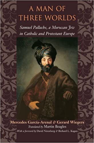 Book A Man of Three Worlds: Samuel Pallache, a Moroccan Jew in Catholic and Protestant Europe