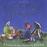 Twinkle, Twinkle, Little Star, Sylvia Long, 081185230X