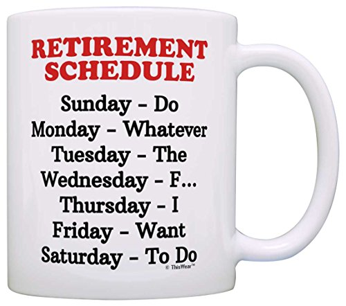 Retirement Gag Gift Retirement Schedule Calendar Office Humor Coworker Gift Coffee Mug Tea Cup White (Gifts Retirement)