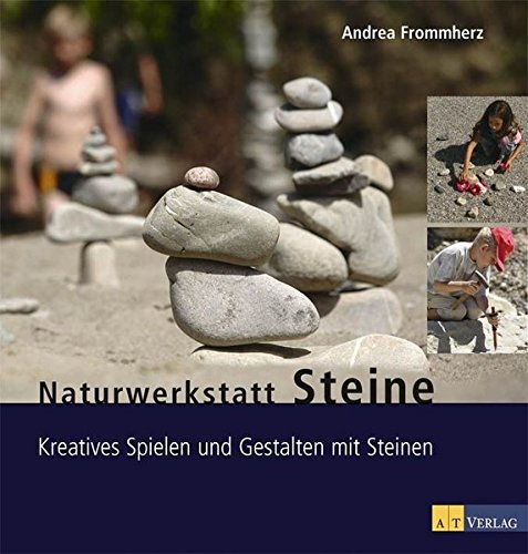 naturwerkstatt-steine-kreatives-spielen-und-gestalten-mit-steinen