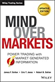 img - for Mind Over Markets: Power Trading with Market Generated Information, Updated Edition book / textbook / text book