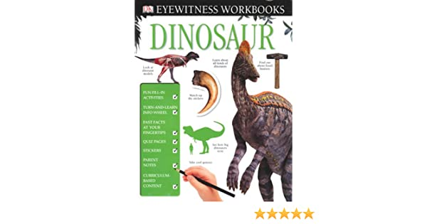 Eyewitness Workbooks: Dinosaur (DK Eyewitness Books): Claire Watts ...