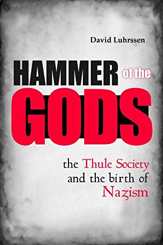 hammer-of-the-gods-the-thule-society-and-the-birth-of-nazism