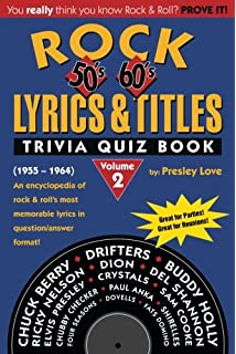 Rock lyrics trivia quiz book 50s 60s 70s rock lyrics trivia rock lyrics titles trivia quiz book 50s 60s volume 2 fandeluxe Images