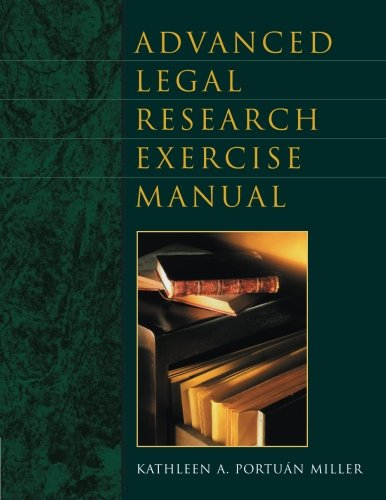 Advanced Legal Research Exercise Manual