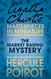 The Market Basing Mystery [short story] by Agatha Christie front cover