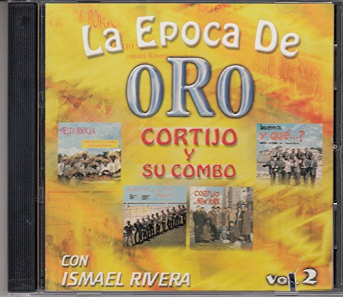 Ismael Rivera - Cortijo Y Sus Combo La Epoca De Oro Vol 2 - Zortam Music