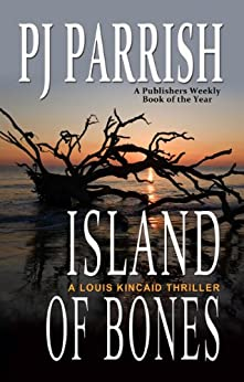 Island of Bones (Louis Kincaid Book 5) by [Parrish, P.J.]