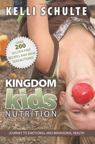 Kingdom Kids Nutrition - Journey to Emotional and Behavioral Health ebook