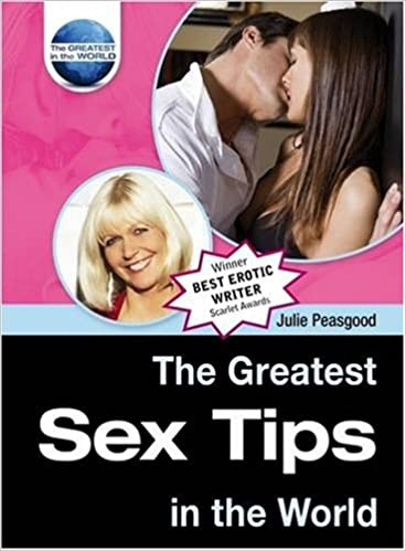 The Greatest Sex Tips in the World