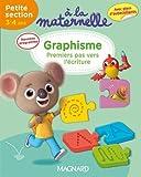 A la maternelle, graphisme Petite section 2016 : 3-4 ans