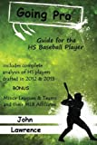 img - for Going Pro: Guide for the HS Baseball Player book / textbook / text book