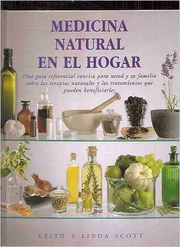 Leer libros en línea para descargar gratis Medicina Natural En el Hogar (Fuera de colección) PDF iBook PDB