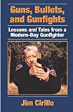 img - for Guns, Bullets, and Gunfights: Lessons and Tales from a Modern-Day Gunfighter book / textbook / text book