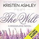 The Will Hörbuch von Kristen Ashley Gesprochen von: Hollis McCarthy