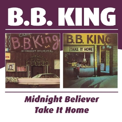 B.B. King - B.b. King -  Midnight Believer / Take It Home - Zortam Music