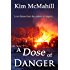 A Dose of Danger (Risky Research Series Book 1)