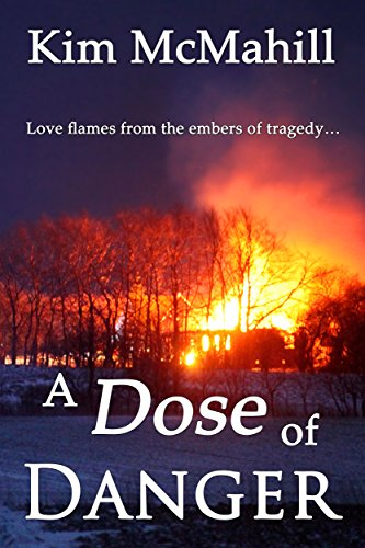 Book: A Dose of Danger by Kim McMahill