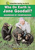 Who on Earth Is Jane Goodall?, Victoria Guidi, 1598451197