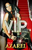 V.I.P. (Confessions of a Groupie)