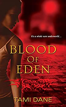 Blood of Eden (Sloan Skye) by [Dane, Tami]