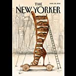 The New Yorker, March 25th 2013 (Kelefa Sanneh, William Finnegan, John Cassidy) | Kelefa Sanneh,William Finnegan,John Cassidy