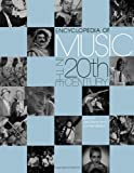 Encyclopedia of Music in the 20th Century, Lee Stacy and Lol Henderson, 1579580793