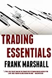 Trading Essentials: How to Cut Your Learning Curve