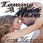 Taming a Dark Heart | Terry Towers