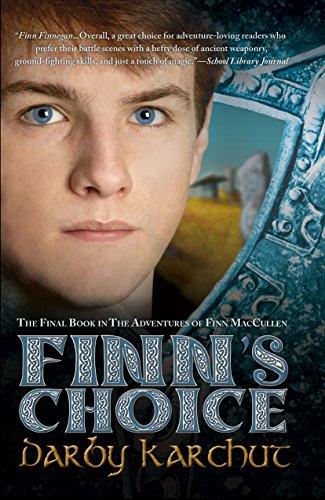 Finn's Choice (The Adventures of Finn MacCullen) by [Karchut, Darby]