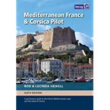 Mediterranean France and Corsica Pilot: A guide to the French Mediterranean coast and the island of Corsica