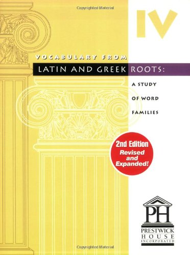 Vocabulary from Latin and Greek Roots: Book Four - Import It All