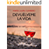 Devuélveme la vida (Volumen independiente) (Spanish Edition)