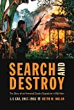 Search and Destroy, Keith W. Nolan, 0760333122