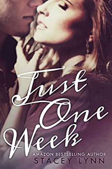 Just One Week (Just One Song Book 2) by [Lynn, Stacey]