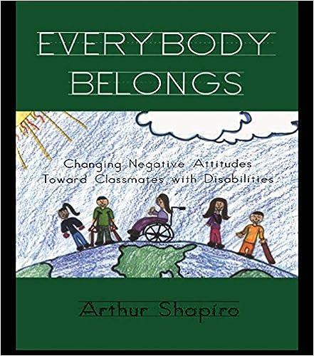 everybody belongs changing negative attitudes toward classmates
