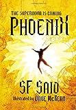 Phoenix by SF Said (2013-08-01)