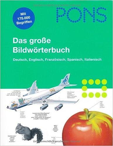 PONS Bildwörterbuch Deutsch, Englisch, Französisch, Spanisch, Italienisch:  Unknown.: 9783125178359: Amazon.com: Books