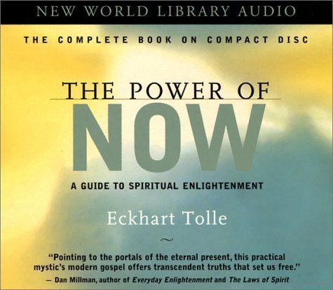 The Power of Now: A Guide to Spiritual Enlightenment By (A)/Eckhart Tolle(N) [Audiobook]