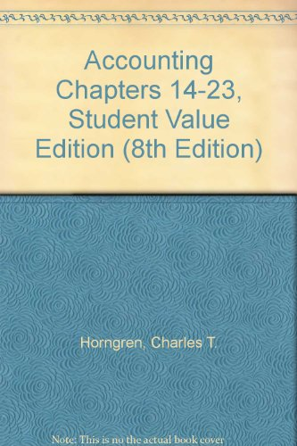 Accounting Chapters 14-23, Student Value Edition (8th Edition)