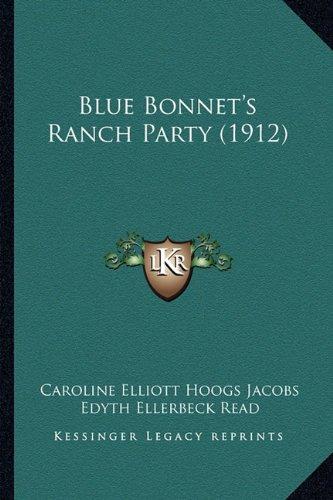 Download Blue Bonnet's Ranch Party (1912) PDF