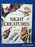 Night Creatures, Joyce Pope, 0816727848
