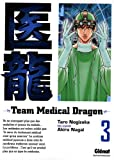 Team Medical Dragon, Tome 3 (French Edition)