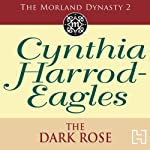 Dynasty 2: The Dark Rose | Cynthia Harrod-Eagles