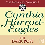 Dynasty 2: The Dark Rose | Cynthia Harrod-Eagles